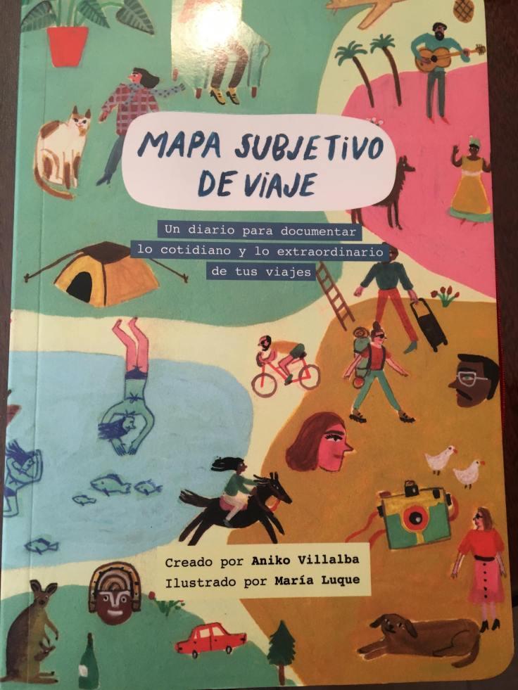 Diario subjetivo de viaje de Aniko villalba
